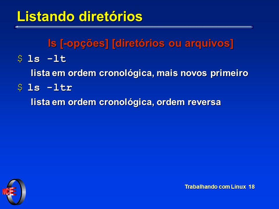 ls [-opções] [diretórios ou arquivos]